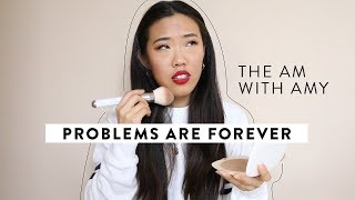 Problems are Forever | #TheAMwithAmy
