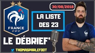 EQUIPE DE FRANCE - LA LISTE DES  23 - EXPLICATION LIGUE DES NATIONS UEFA 2018 - 2019 / 30-08-2018