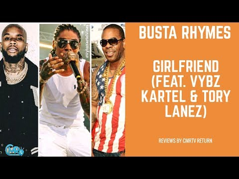 Vybz Kartel, Busta Rhymes and Tory Lanez - Girlfriend