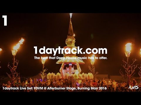 Live Set #1 | FDVM live from Burning Man 2016 - Afterburner Stage | 1daytrack.com  (part 2)