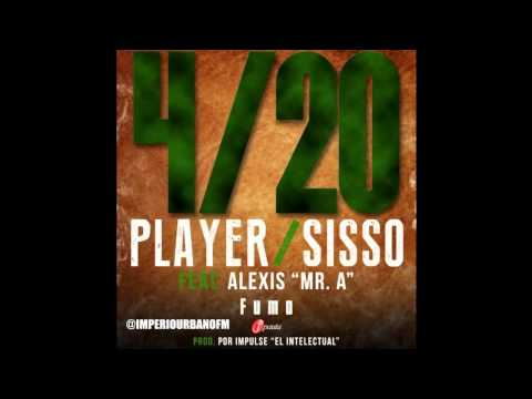 420 Fumo - Player Sisso Ft. Alexis Mr. A (2014)
