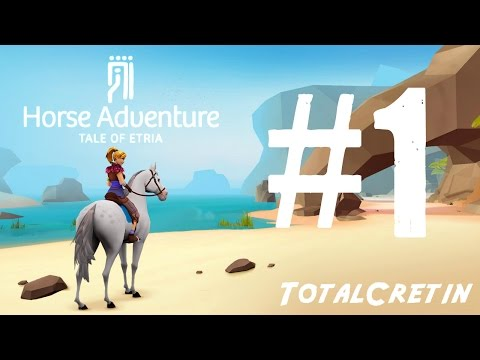 Horse Adventure: Tale of Etria #1 (Let's Play)