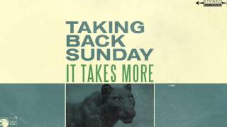 Taking Back Sunday - It Takes More