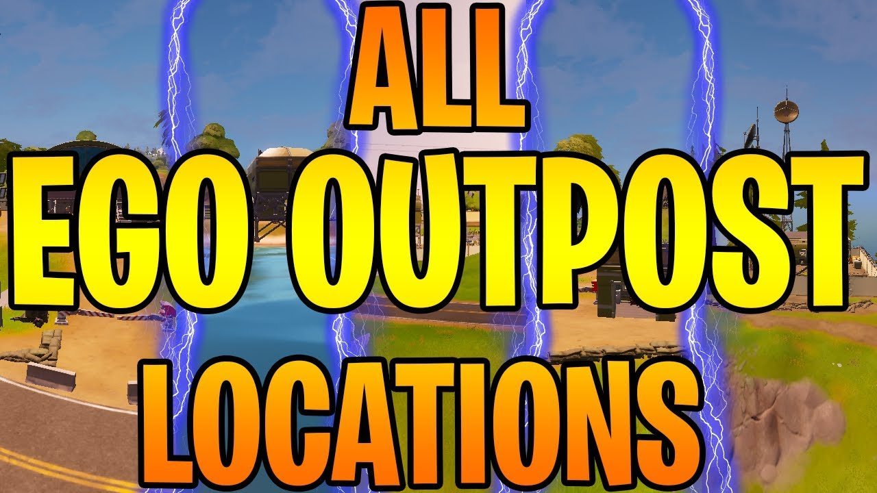 All Ego Outpost Locations Fortnite Chapter 2