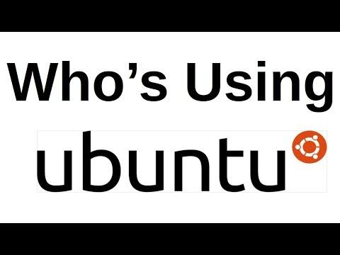 Who's Using Ubuntu