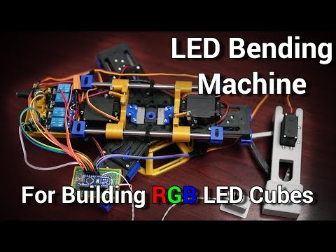3D Printed LED Lead Bending Machine - To Help Build LED Cubes