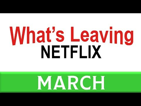 What's Leaving Netflix: March 2018