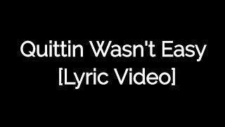 Quittin wasn't easy (Lyric video) By SCO feat. D.O.P. (Produced By: Allrounda)