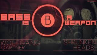 ►◄ Wolfgang Gartner - Shrunken Heads (Deadpool Remix)(BASS BOOSTED)