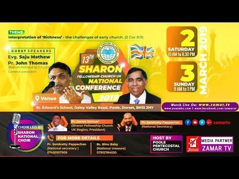 Evg Saju Mathew | Sharon Fellowship Church UK | 13th National Conference 2019 | Morning Session