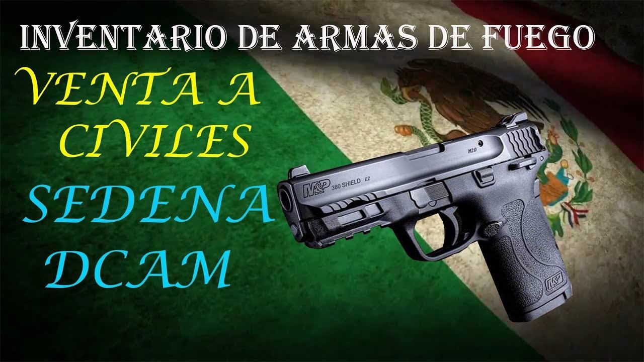 🔝🔫🇲🇽 SEDENA 🖤 DCAM 🖤 Inventario de Armas 🔝🔫🇲🇽 - YouTube