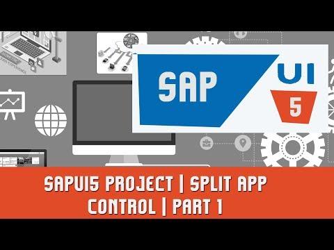 SAPUI5 Tutorials | SAPUI5 Project | Split App Control | Part