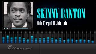 Skinny Banton - Doh Forget D Jab Jab [Soca 2015] [HD]