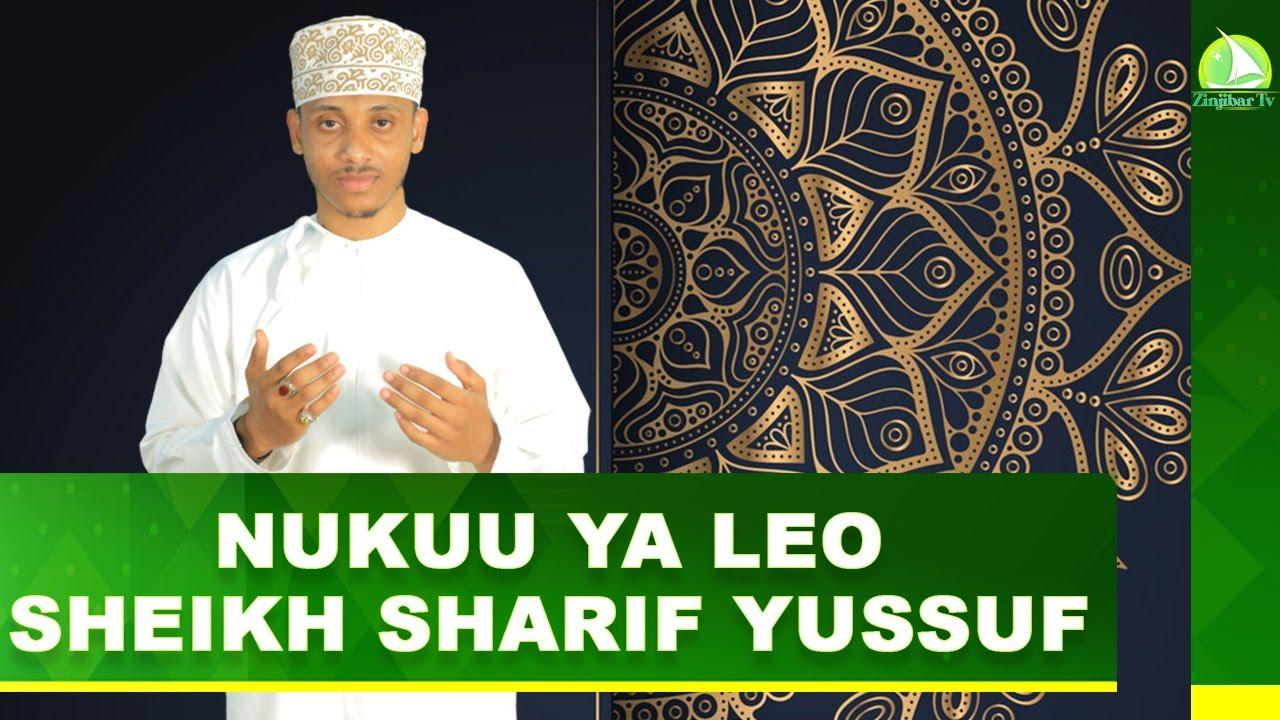 Download NUKUU YA LEO NA SHEIKH SHARIF YUSSUF