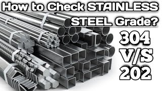 How to check Stainless steel grade in 2 minutes | food grade steel 304 | Non food grade steel 202.