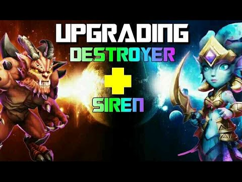 Upgrading Siren And Destroyer!!!!