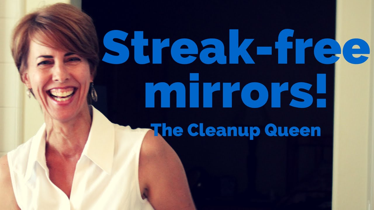 Streak Free Mirrors Are Easy If You Know These Tricks