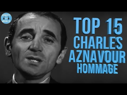 Top 15 Chansons Charles Aznavour - Best Of Charles Aznavour - Ses Plus Belles Chansons