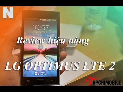 Review hiệu năng LG optimus LTE 2 Hàn quốc