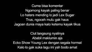 Ecko Show Ft Young Lex - Bodo Amat Lirik