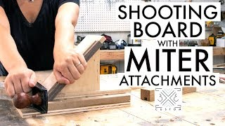 Shooting Board with Miter Attachments // Woodworking Jig // Handtools // Easy Shop Project