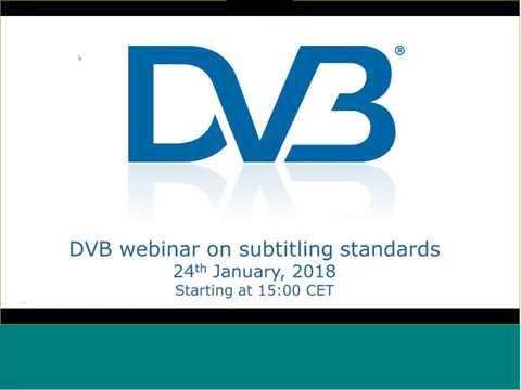 DVB Webinar: Subtitling Systems