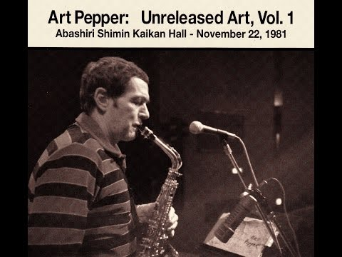 Art Pepper Quartet 1981 - Body and Soul