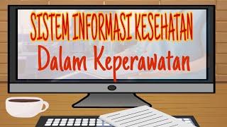 Mudah Memahami Sistem Informasi Kesehatan Dalam Keperawatan