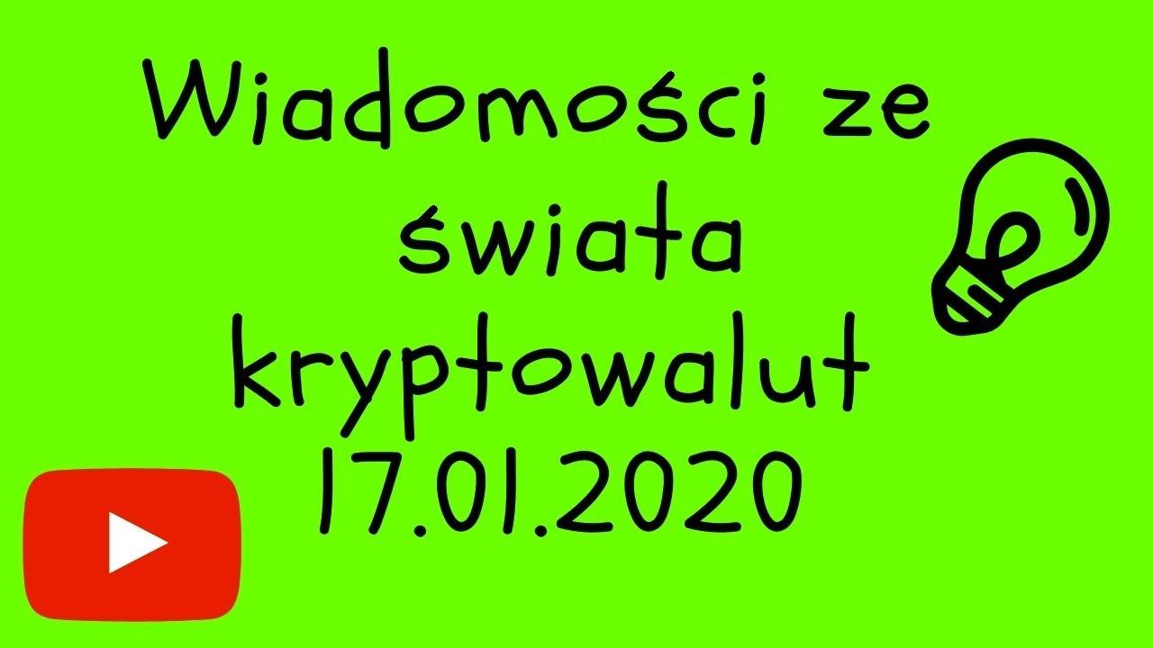 Wiadomości ze świata kryptowalut 17.01.2020 Kryptowaluty Inwestycje złoto