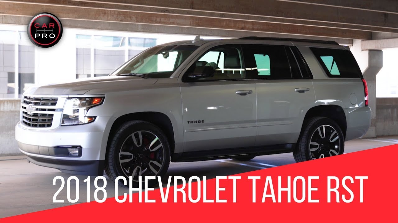 2018 Chevrolet Tahoe Rst Premier Test Drive And Review Youtube