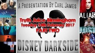 Disney Darkside 2/2 (Carl James@Truth Juice B'ham - 14/2/17)