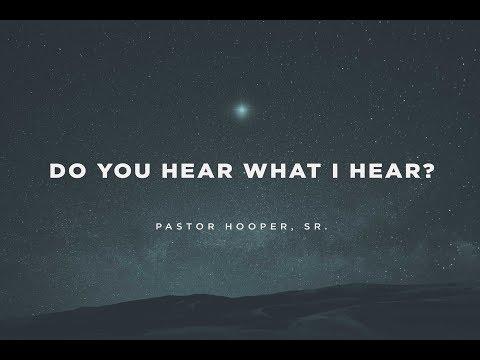 Do You Hear what I Hear? (Part 2)