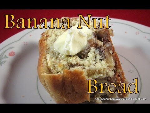 atkins-diet-recipes:-low-carb-banana-nut-bread-(e-if)