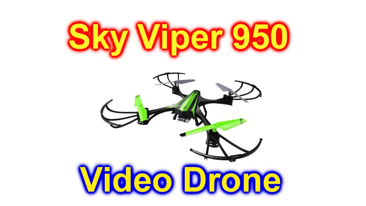 Sky Viper V950hd Video Drone Unbox And Using The Video Camera Youtube