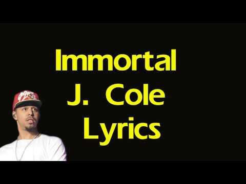 J Cole Immortal Lyrics