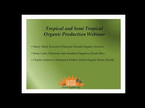 Tropical and Semi Tropical Organic Production