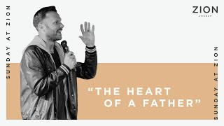 The Heart of a Father | Jon Krist