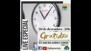 Live Especial - Gratidão - 30/12/2020