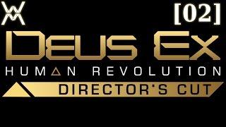 Прохождение Deus Ex: Human Revolution [02] - Стелс