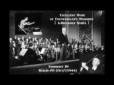 A.Bruckner Symphony#9 [ W.Furtwängler Berlin-PO ] (Oct/7/1944)