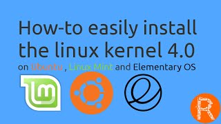 How-to easily install  the linux kernel 4.0 on Ubuntu , Linux Mint and Elementary OS