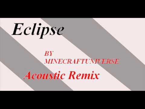 eclipse remix minecraftuniverse mp3
