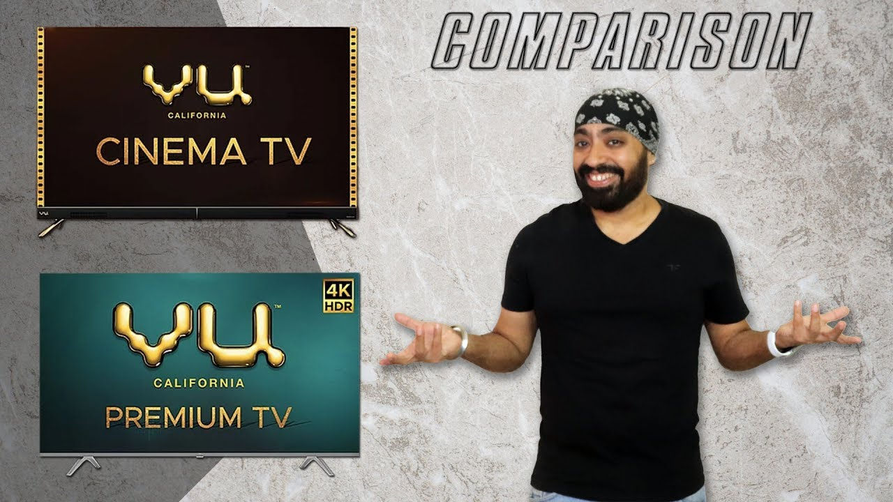 VU Cinema TV vs VU Premium TV - Comparación de Tech Singh - ¿Cuál debería comprar? + vídeo