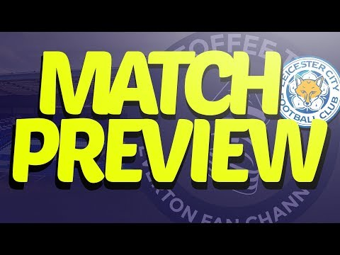 Everton V Leicester City | Match Preview