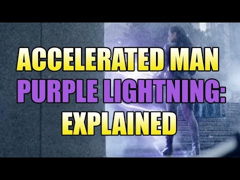 Accelerated Man Purple Lightning Explained