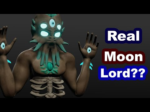 What Would a real Moon Lord look like? Moon Lord 3D Model!!