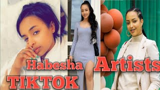 TIKTOK - Habesha Artists የሀበሻ ተዋናዮች ቲክቶክ አስቂኝ ቪድዮወች 2020 TikTok funny Videos/compilation #1