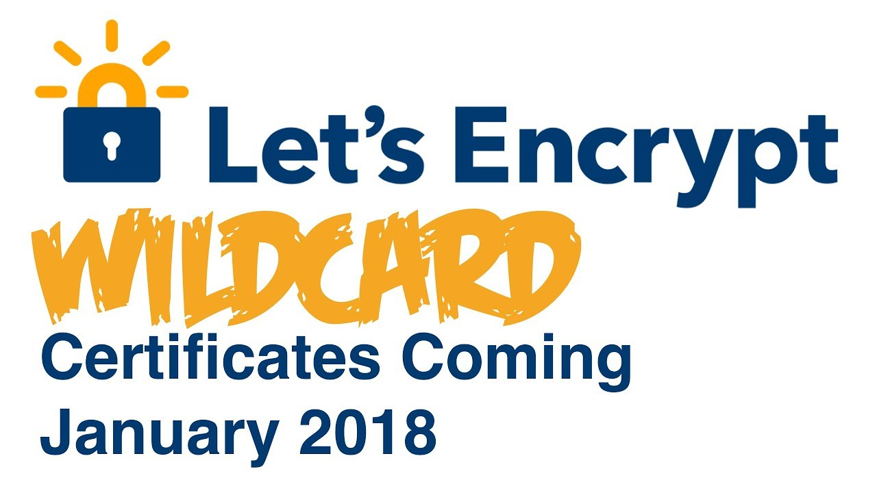 Lets encrypt wildcard certificates are nearly here youtube lets encrypt wildcard certificates are nearly here xflitez Image collections