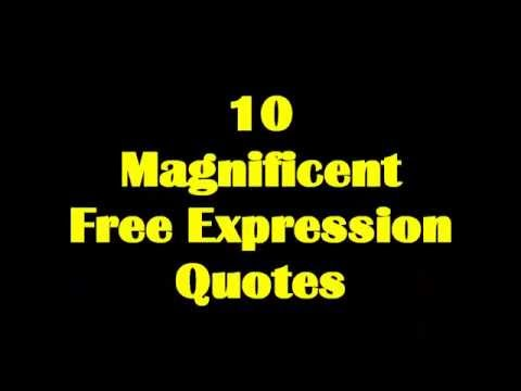 10 Magnificent Freedom of Expression Quotes