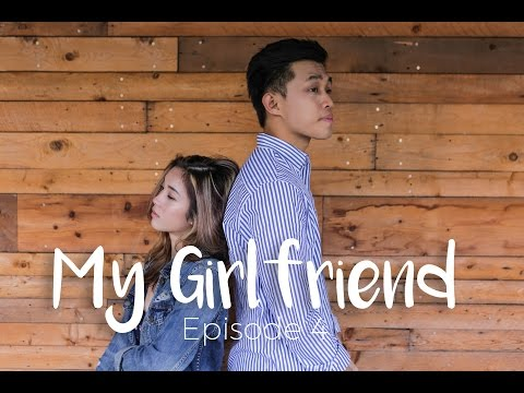 My Girlfriend (Web Series) Ep 4 - Decisions